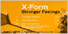 X-FORM - Stronger Feelings
